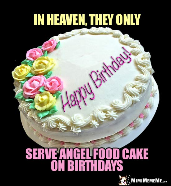 Birthday Cake Is Funny Humorous Happy Birthday Cakes Fun B Day