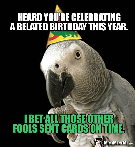 One-Liner Birthday Jokes! Short Happy Birthday Humor, Hilarious B-Day Memes. Pg 11