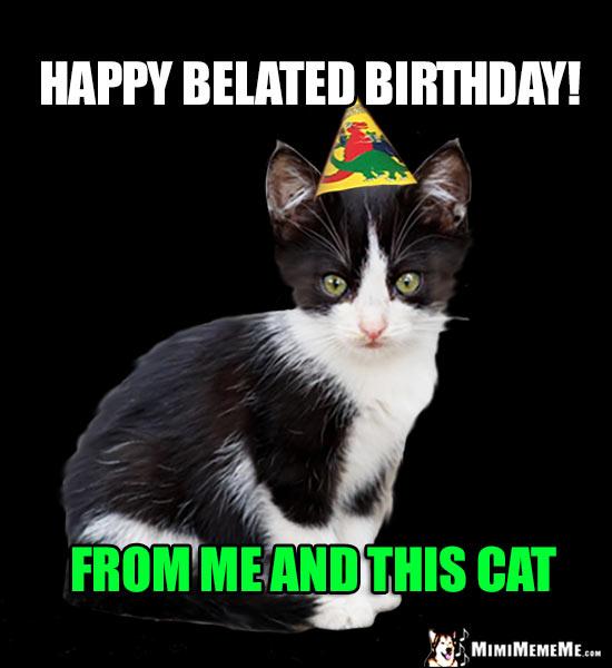 Belated Happy Birthday Jokes, Funny Late B-Day Greetings
