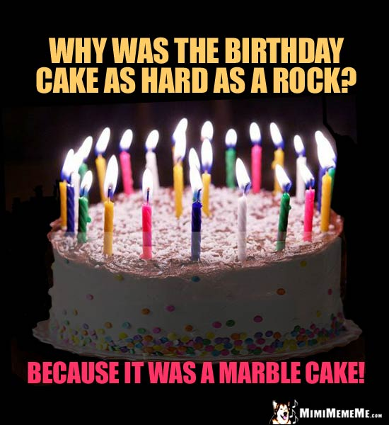Funny Birthday Cake Jokes Happy BDay Candles Humor Hilarious